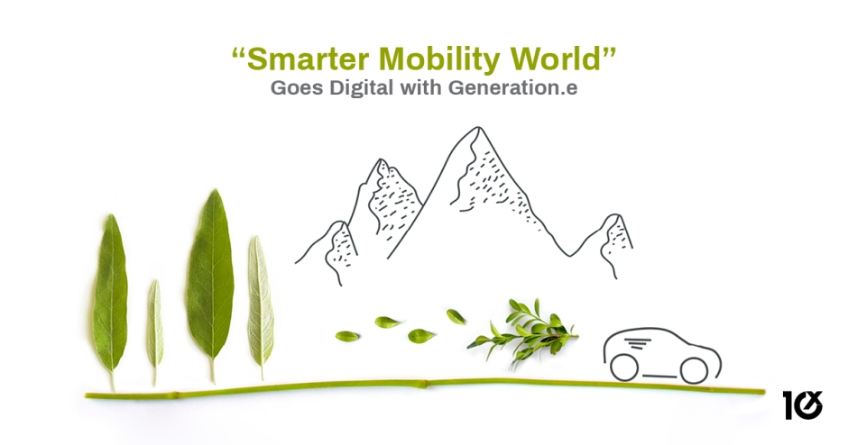 """Smarter Mobility World"" Goes Digital with Generation.e"