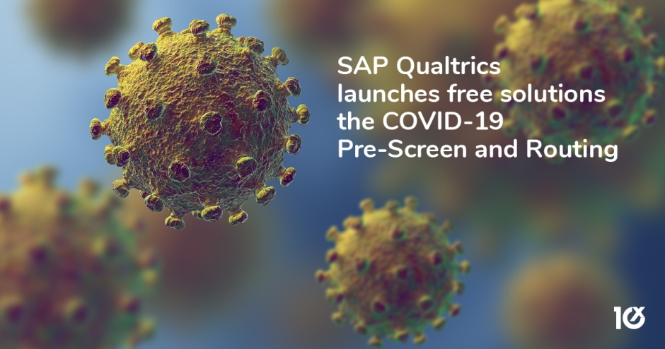 SAP Qualtrics launches free solutions - the COVID-19 Pre-Screen and Routing