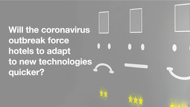Will the coronavirus outbreak force hotels to adapt to new technologies quicker?
