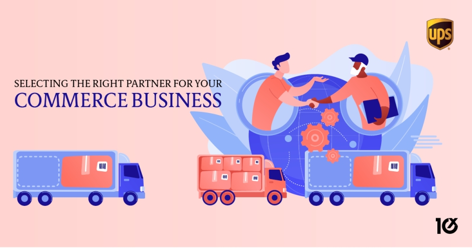 Selecting the right partner for your e-commerce business