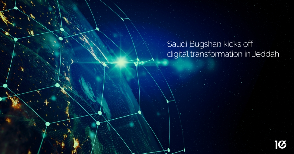 Saudi Bugshan kicks off digital transformation in Jeddah