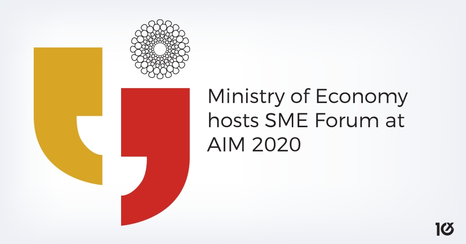 Ministry of Economy hosts SME Forum at AIM 2020