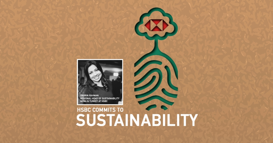 HSBC commits to sustainability with key initiatives across the region
