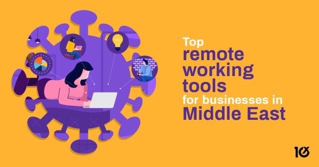 Top remote working tools for businesses in Middle East