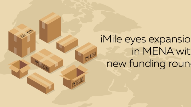 iMile eyes expansion in MENA with new funding round