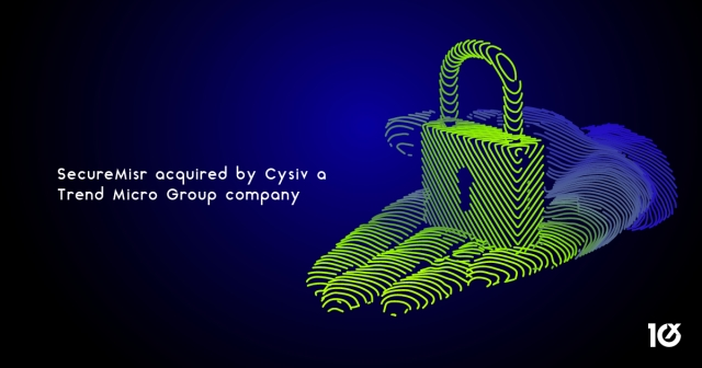 SecureMisr acquired by Cysiv, a Trend Micro Group company