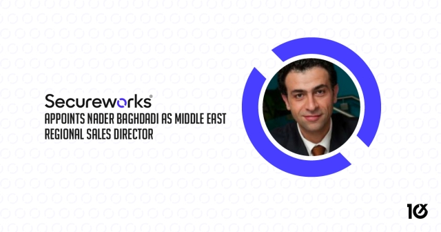 Secureworks appoints Nader Baghdadi as Middle East Regional Sales Director
