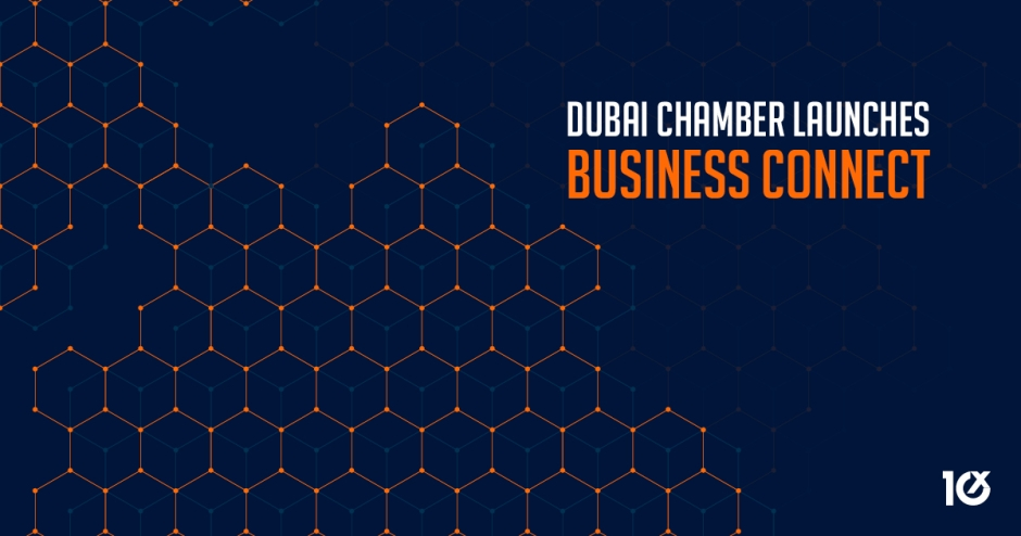 Dubai Chamber launches Business Connect
