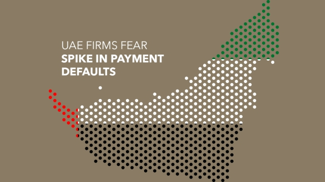 UAE firms fear spike in payment defaults as pandemic chokes business