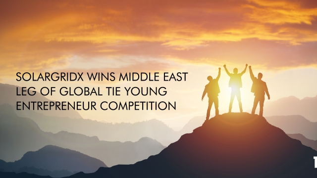 SolarGridX wins Middle East leg of global TiE Young Entrepreneur competition