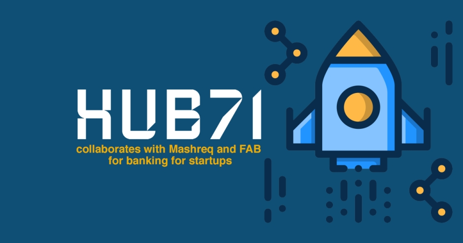 Hub71 collaborates with Mashreq and FAB for banking for startups