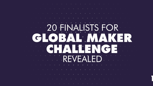 20 finalists for Global Maker Challenge revealed