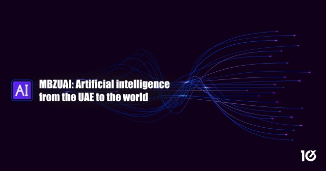 MBZUAI: Artificial intelligence from the UAE to the world