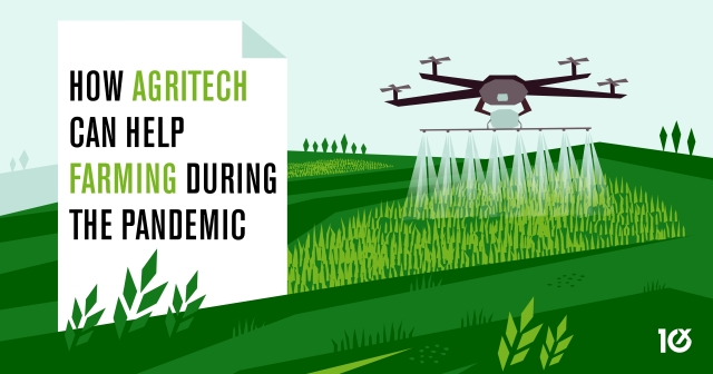 How agritech can help farming during the pandemic