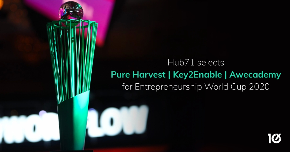 Hub71 selects Pure Harvest, Key2Enable and Awecademy for Entrepreneurship World Cup 2020