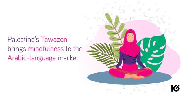 Palestine's Tawazon brings mindfulness to the Arabic-language market