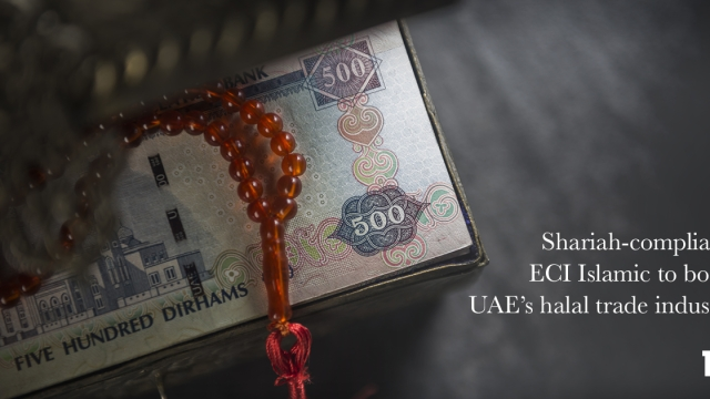 Shariah-compliant, ECI Islamic to boost UAE's halal trade industry