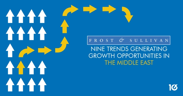 Frost & Sullivan reveals nine trends generating growth opportunities in the Middle East