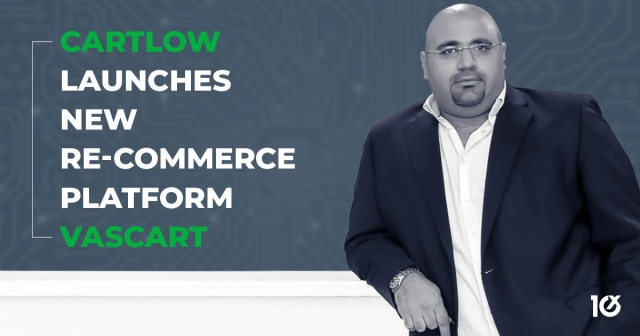 Cartlow launches new re-commerce platform VASCART