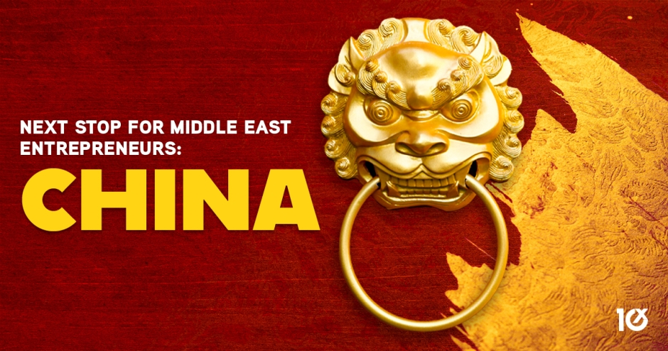 Next stop for Middle East entrepreneurs: China