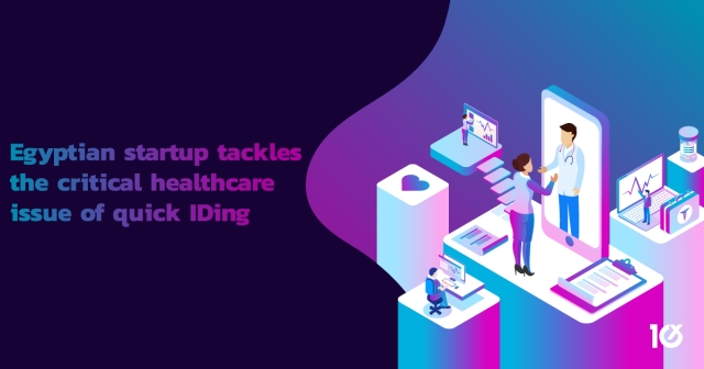 Egyptian startup tackles the critical healthcare issue of quick IDing
