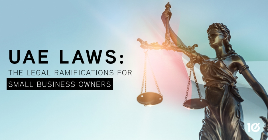 UAE laws: the Legal ramifications for small business owners