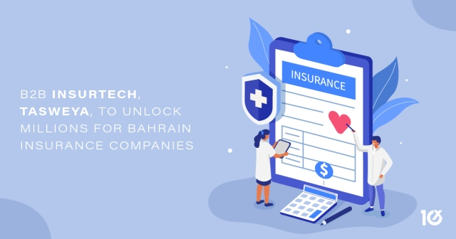 B2B InsurTech, TASWEYA, to unlock millions for Bahrain insurance companies