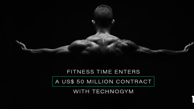 Fitness Time enters a US$ 50 million contract with Technogym