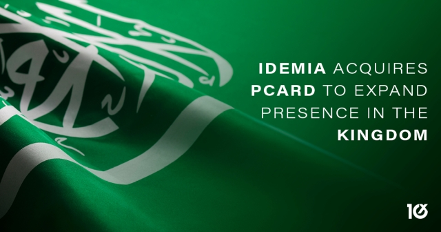 IDEMIA acquires PCARD to expand presence in the Kingdom