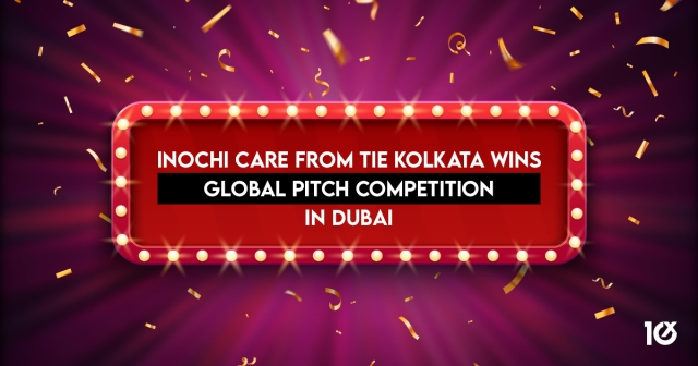 Inochi Care from TiE Kolkata wins Global pitch competition in Dubai