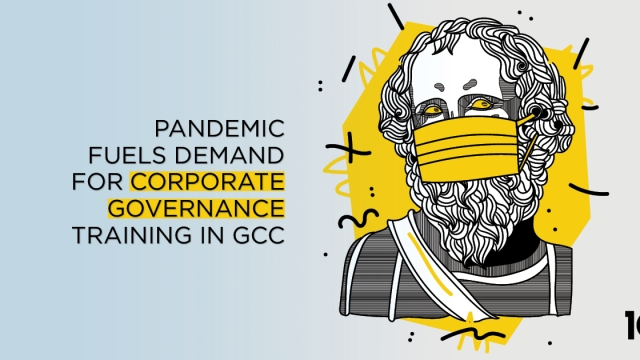 Pandemic fuels demand for Corporate Governance Training in GCC