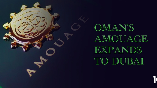 Oman's Amouage expands to Dubai