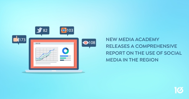 New Media Academy releases a comprehensive report on the use of social media in the region