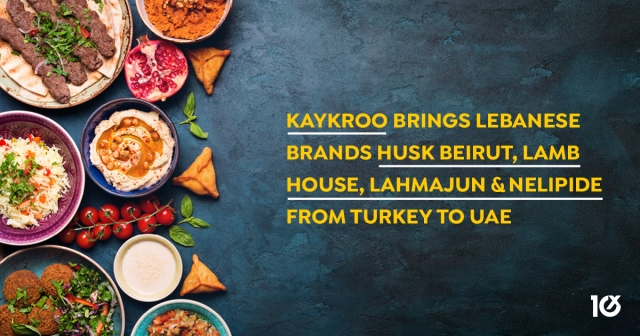 kaykroo brings Lebanese brands Husk Beirut, Lamb House, Lahmajun and Nelipide from Turkey to UAE