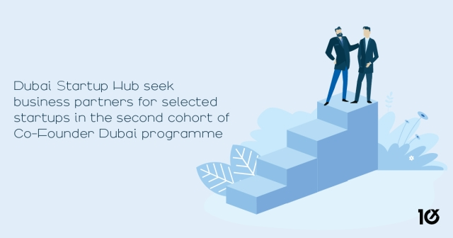 Dubai Startup Hub seek business partners for selected startups in the second cohort of Co-Founder Dubai programme