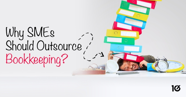 Why SMEs should outsource bookkeeping?