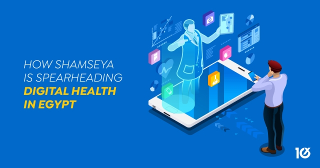 How Shamseya is spearheading digital health in Egypt