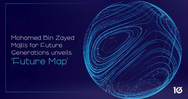 Mohamed Bin Zayed Majlis for Future Generations unveils 'Future Map'