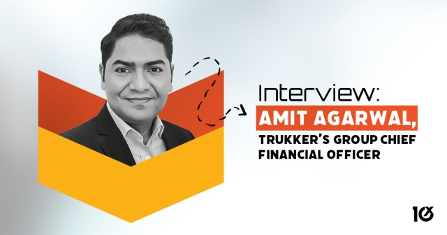 Interview: Amit Agarwal, TruKKer's Group Chief Financial Officer