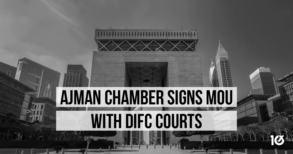 Ajman Chamber signs MoU with DIFC Courts