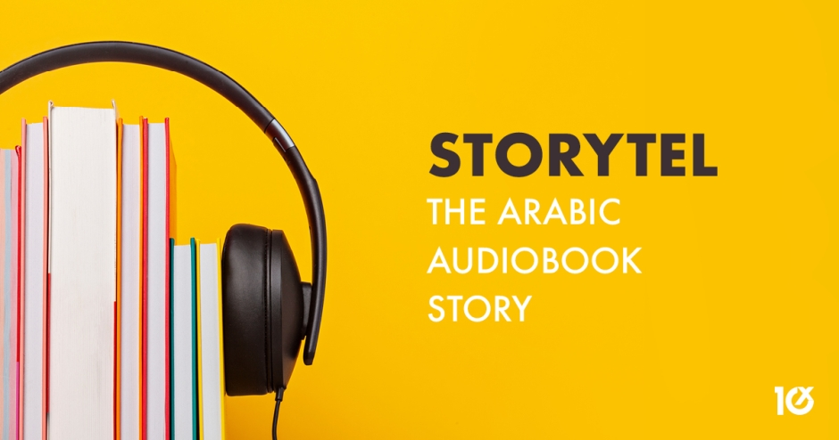 Storytel - The Arabic Audiobook story