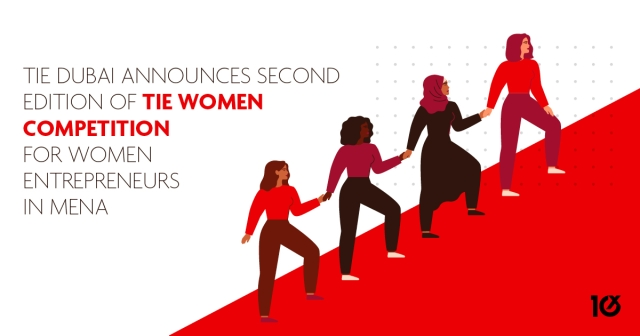 TiE Dubai announces second edition of TiE Women competition for women entrepreneurs in MENA