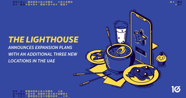 The Lighthouse announces expansion plans with an additional three new locations in the UAE
