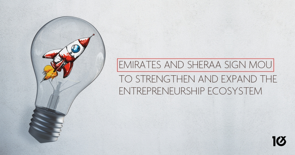 Emirates and Sheraa sign MOU to strengthen and expand the entrepreneurship ecosystem