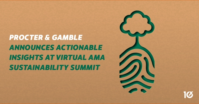 Procter & Gamble announces actionable insights at virtual AMA Sustainability Summit