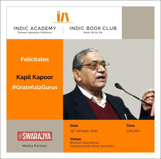 Indic Academy Invites You To Kapil Kapoor's Felicitation In Delhi