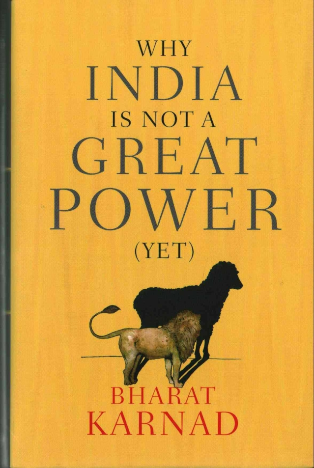 Why India Is Not A Great Power