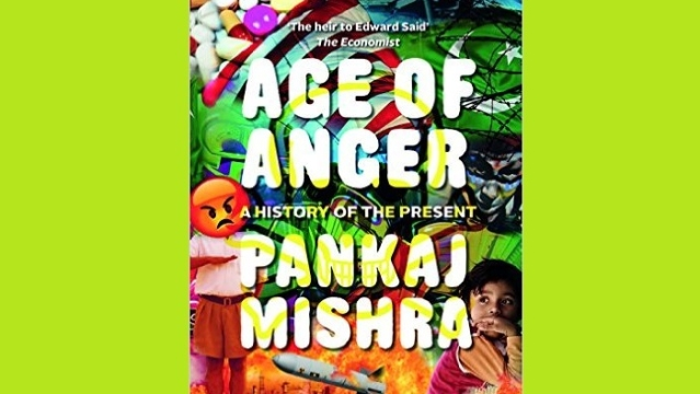 Pankaj Mishra's 'Age Of Anger' Is A Flawed But Fascinating Intellectual History