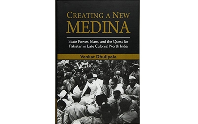 The cover of Venkat Dhulipala's 'Creating a New Medina'.