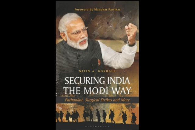 Cover of the book <i>Securing India the Modi Way: Pathankot, Surgical Strikes and More</i> by Nitin A Gokhale
